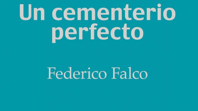 El nuevo libro de Federico Falco.