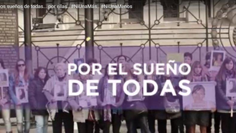 Por los sueños de todas, por ellas, el nuevo spot de #NiUnaMenos