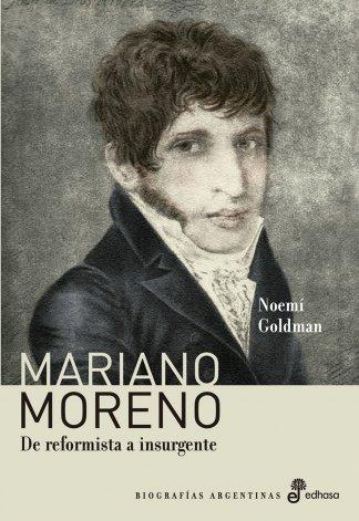 Noemí Goldman: a Moreno lo querían desterrado, pero no lo mandaron a matar