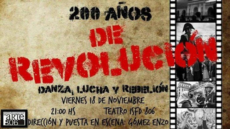 Este viernes se estrena la obra 200 años de revolución