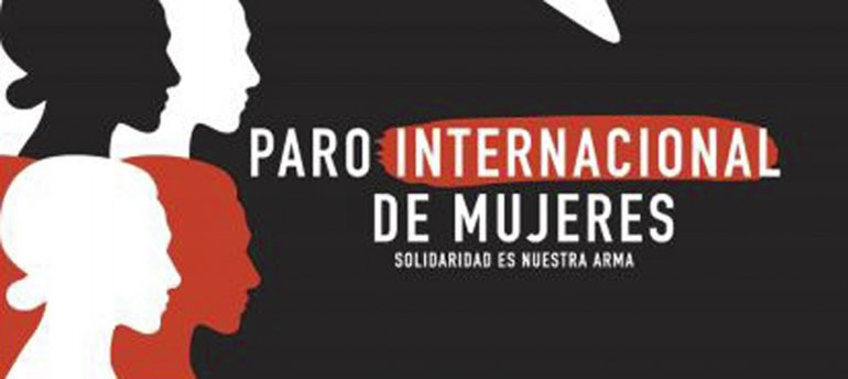 El Paro Internacional de Mujeres se realizará hoy en ciudades de 17 países.